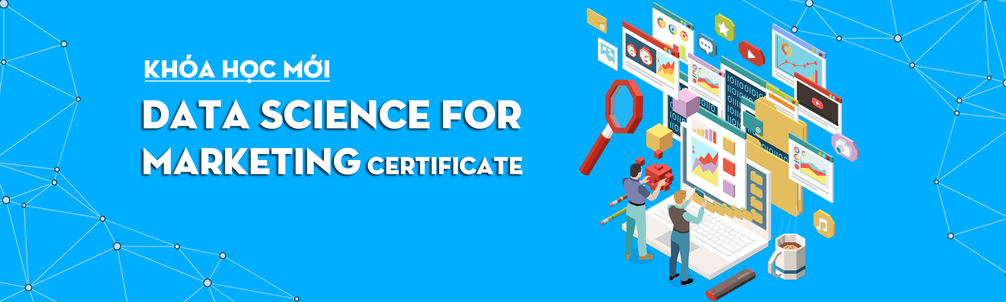 Khóa học Data Science for Marketing Certificate