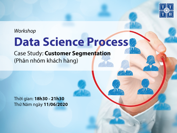 [Workshop Data Science Process] Case Study: Customer Segmentation (Phân nhóm khách hàng)