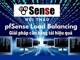 pfSense Load Balancing - Giải pháp cân bằng tải hiệu quả